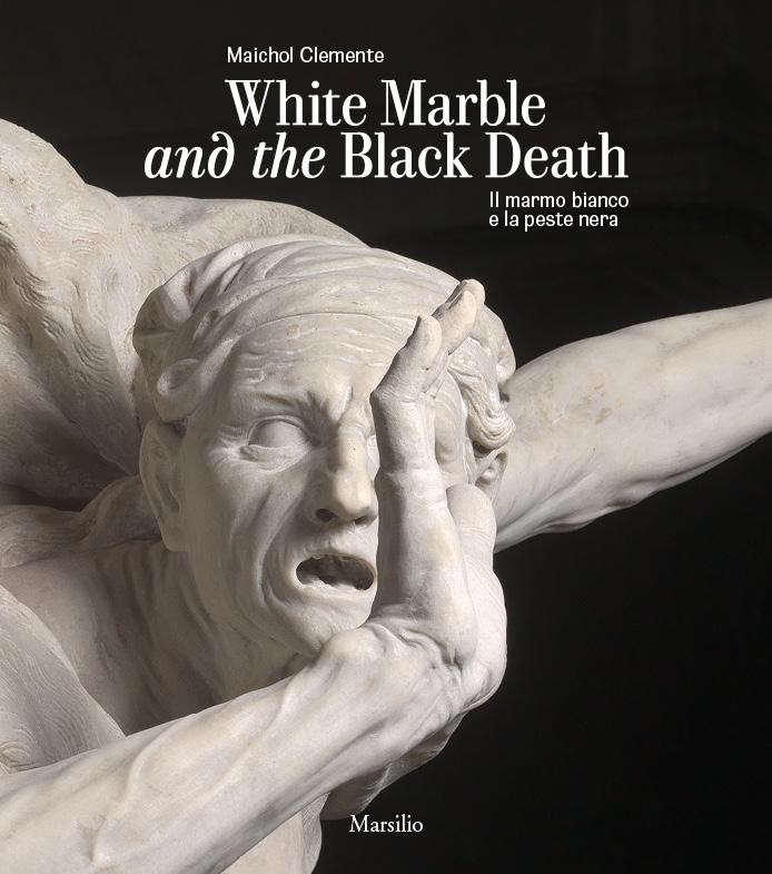 Il marmo bianco e la peste nera. White Marble and the Black Death