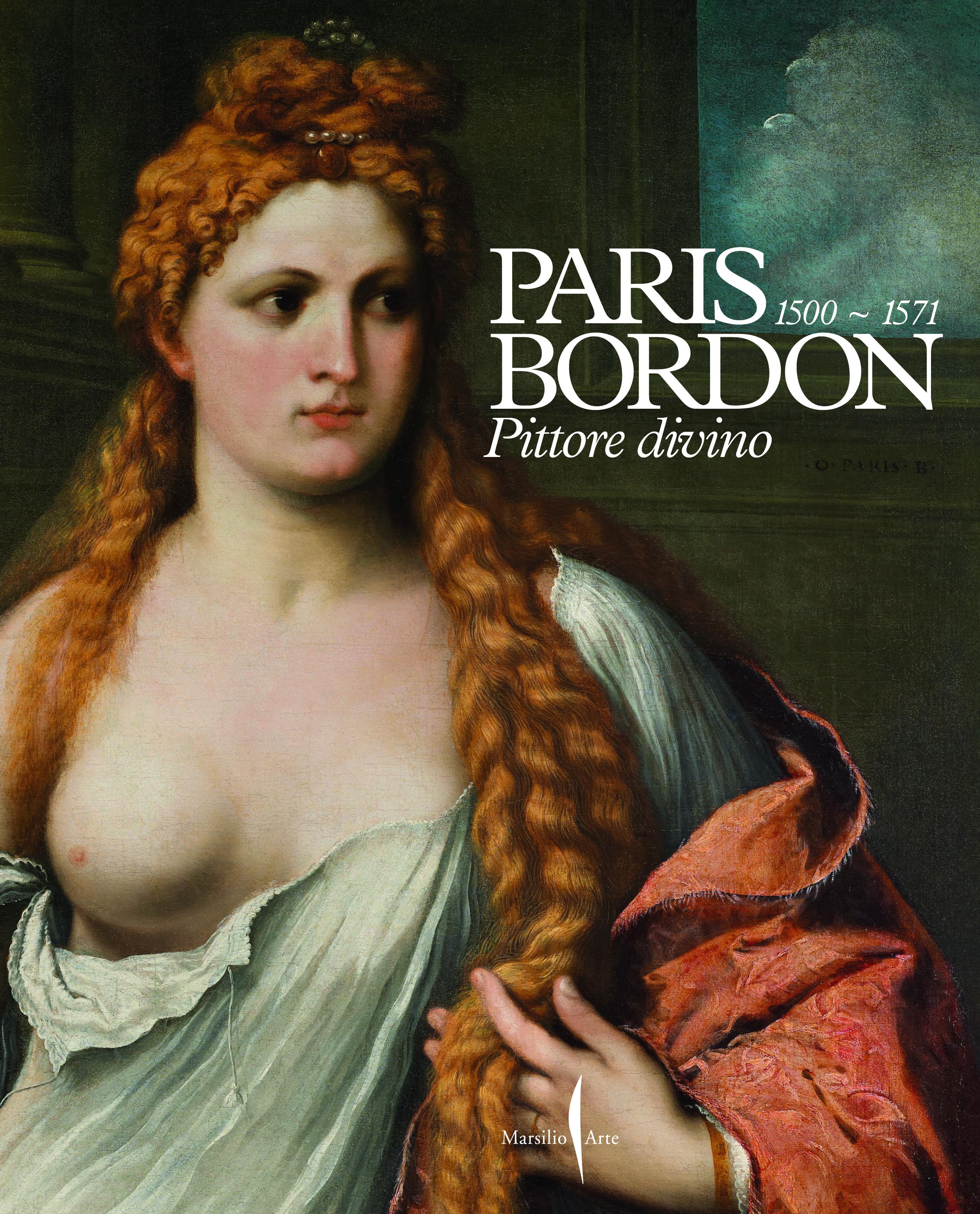 Paris Bordon. Pittore divino