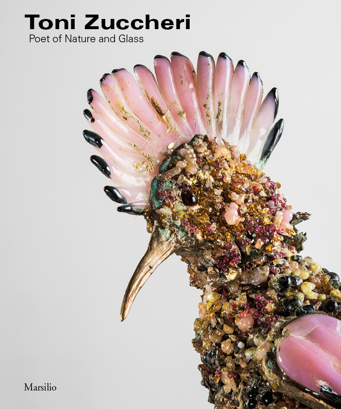 Toni Zuccheri. Poet of Nature and Glass