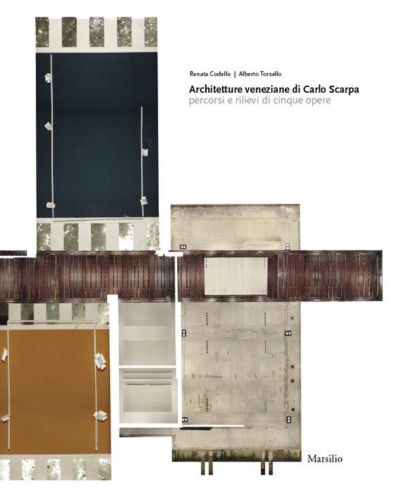 Architetture veneziane di Carlo Scarpa