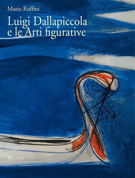 Luigi Dallapiccola e le Arti figurative