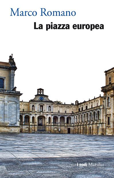 La piazza europea