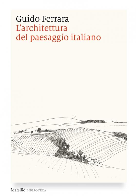 L'architettura del paesaggio italiano