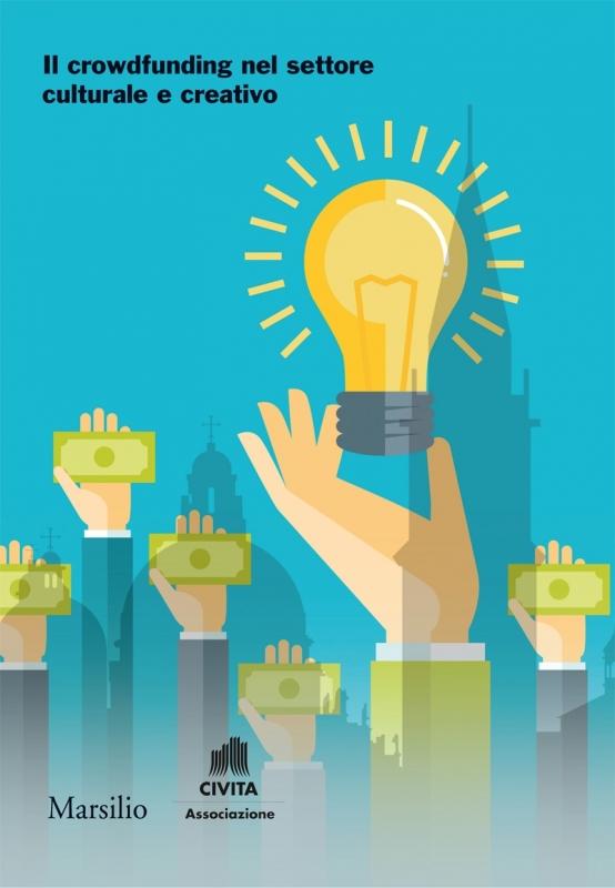 Il crowdfunding nel settore culturale e creativo