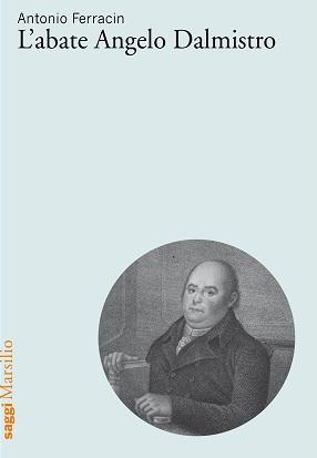 L'abate Angelo Dalmistro
