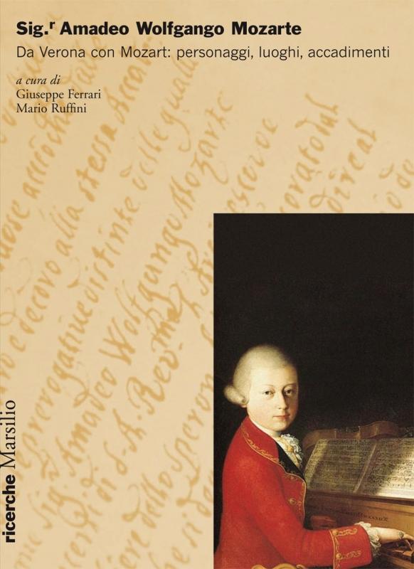 Sig.r Amadeo Wolfgango Mozarte