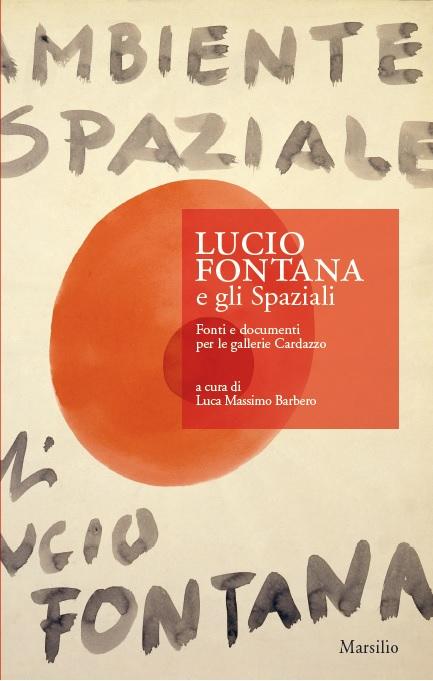 Lucio Fontana e gli Spaziali