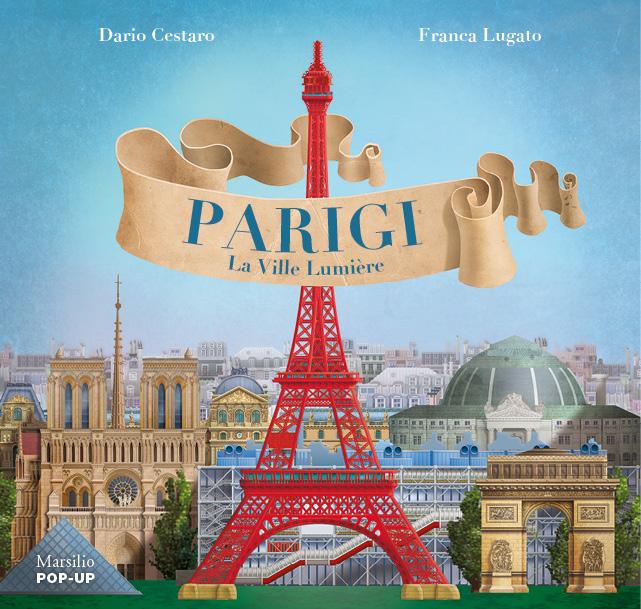 Parigi. La Ville Lumière