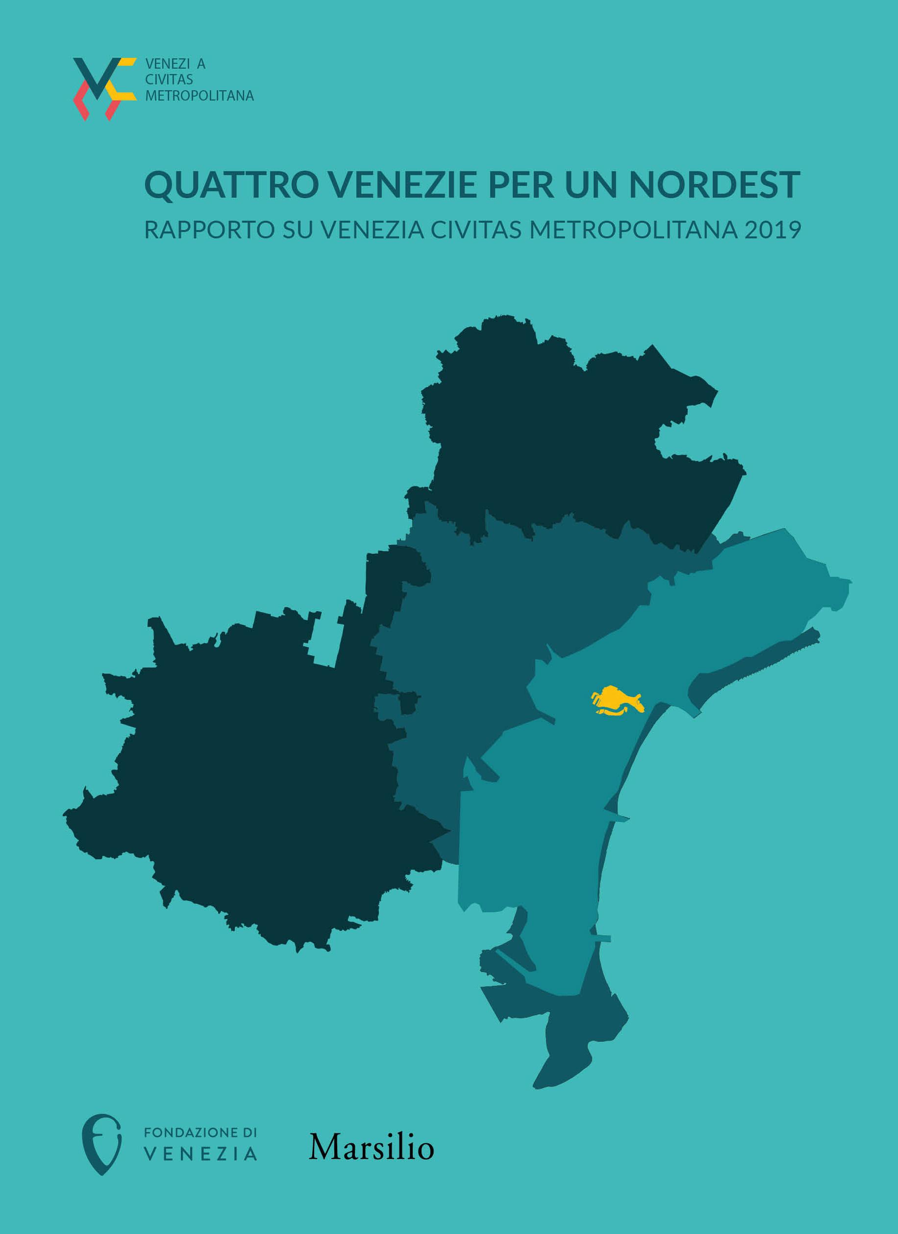 Quattro Venezie per un Nordest