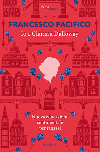 Io e Clarissa Dalloway