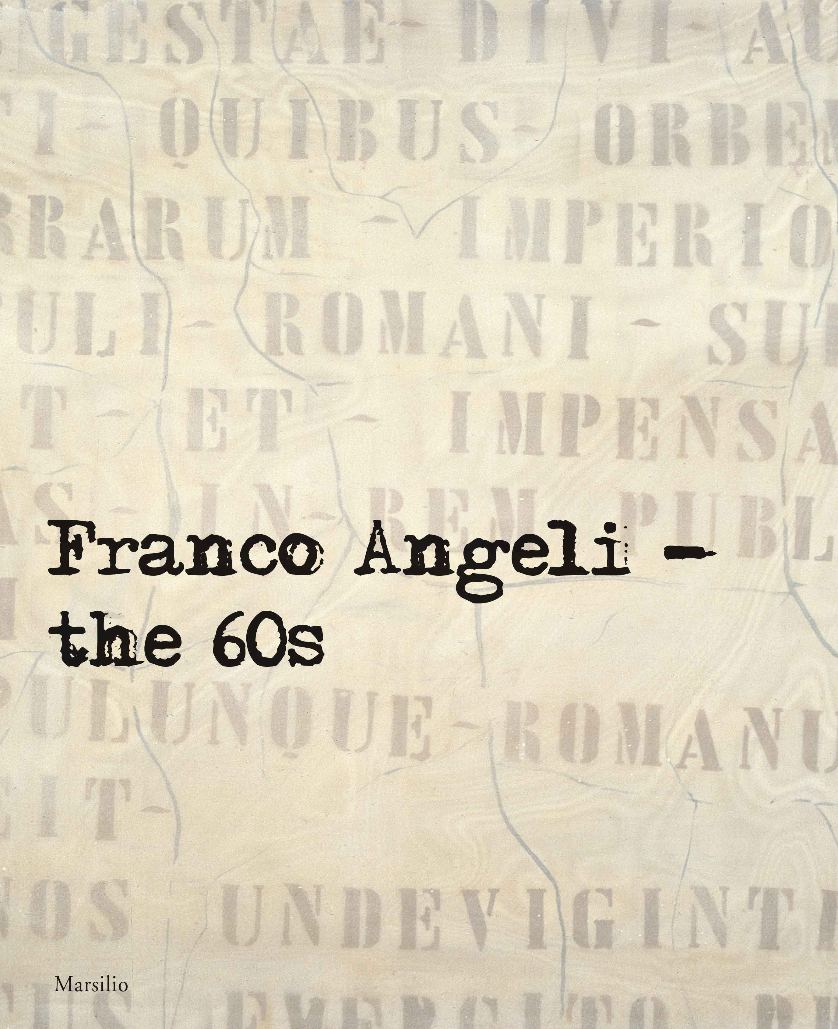 Franco Angeli. The 60s
