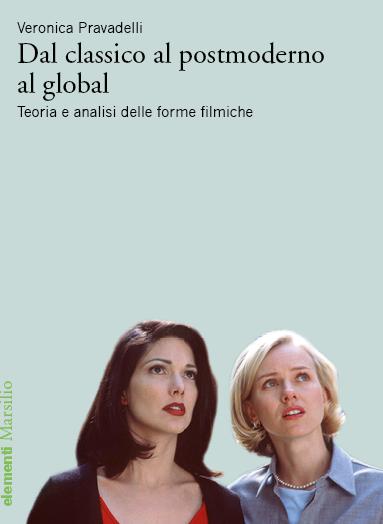 Dal classico al postmoderno al global