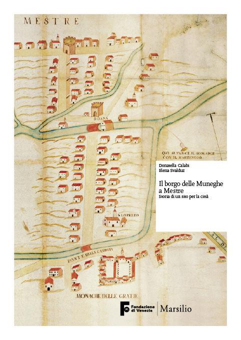 Il borgo delle muneghe a Mestre