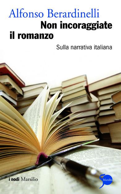 Non incoraggiate il romanzo