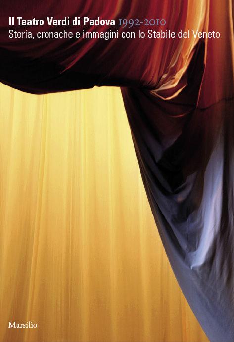 Il Teatro Verdi di Padova 1992-2010