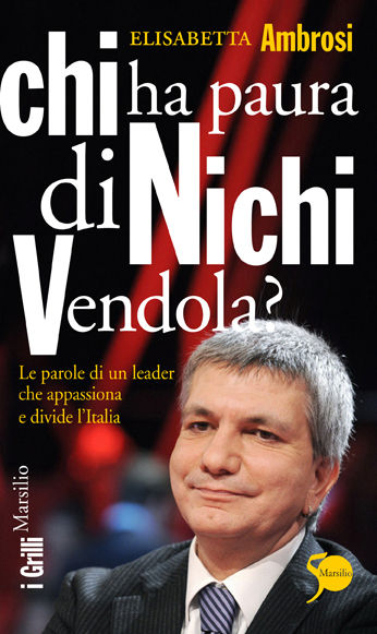 Chi ha paura di Nichi Vendola?