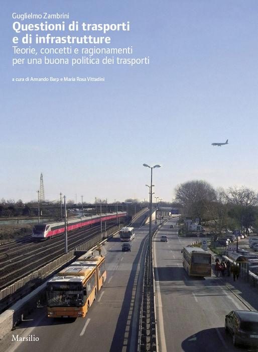 Questioni di trasporti e di infrastrutture