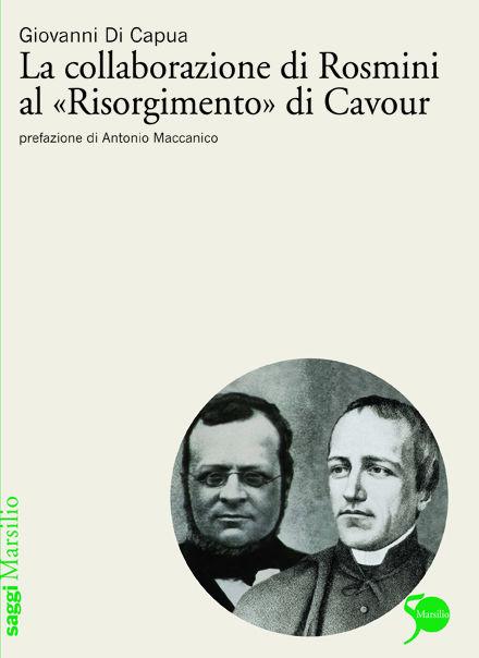 """La collaborazione di Rosmini al """"Risorgimento"""" di Cavour"""