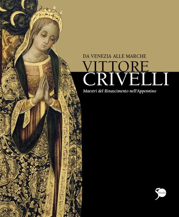 Vittore Crivelli da Venezia alle Marche