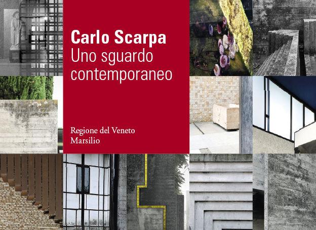 Carlo Scarpa: uno sguardo contemporaneo