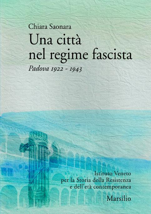 Una città nel regime fascista