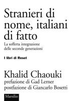 Stranieri di nome, italiani di fatto