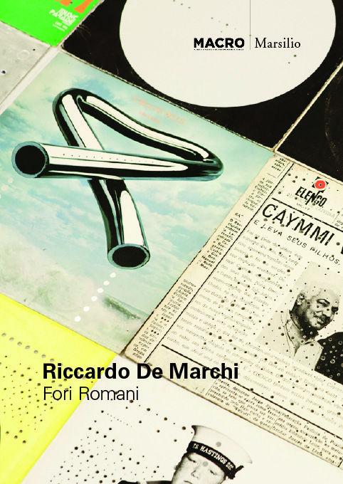 Riccardo De Marchi. Fori romani