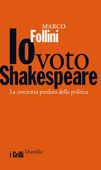 Io voto Shakespeare