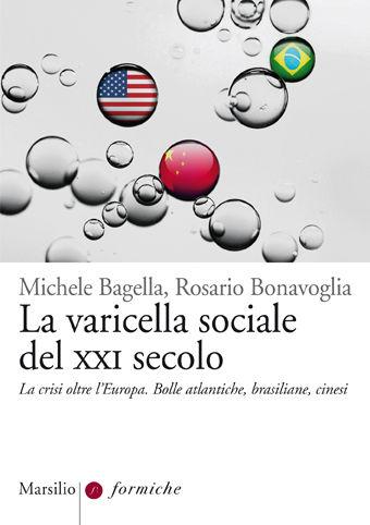 La varicella sociale del XXI secolo