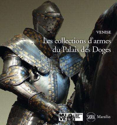 Les collections d'armes du Palais des doges