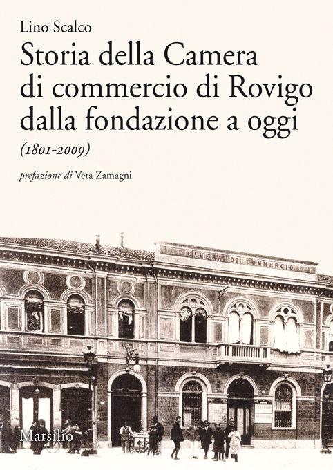 Storia della Camera di commercio di Rovigo dalla fondazione a oggi