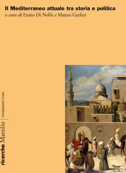 Il Mediterraneo attuale tra storia e politica