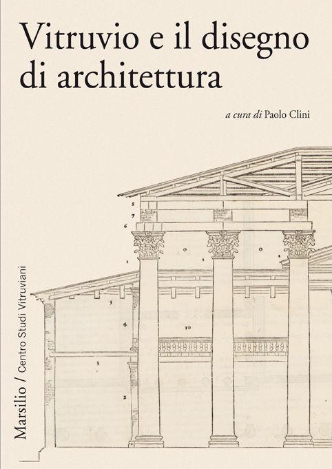 Vitruvio e il disegno di Architettura