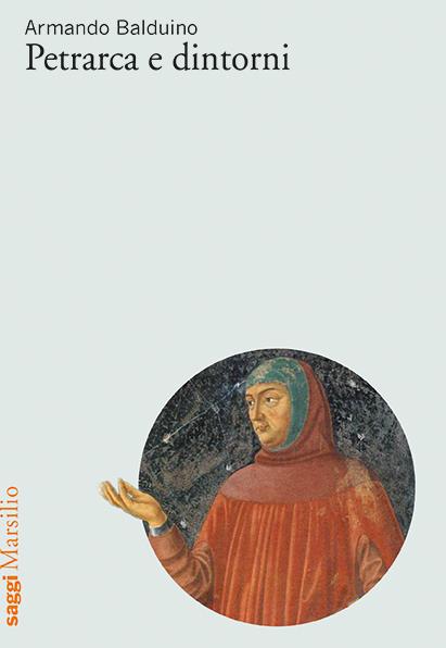 Petrarca e dintorni