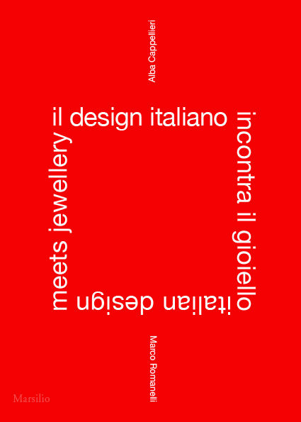 Il design italiano incontra il gioiello / Italian Design Meets Jewellery