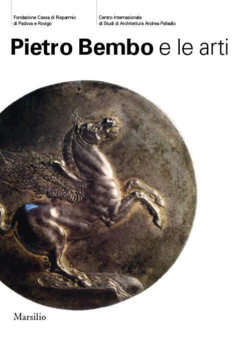Pietro Bembo e le arti