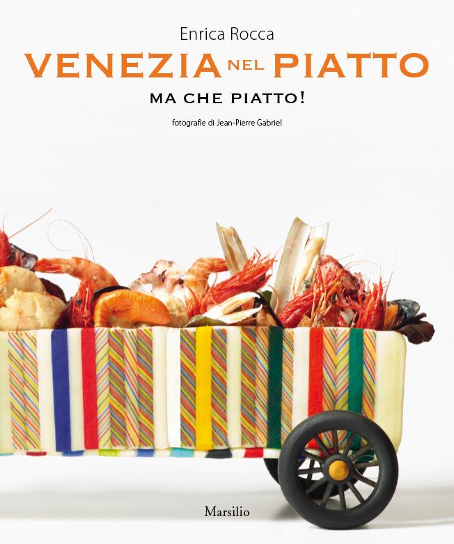 Venezia nel piatto ma che piatto!