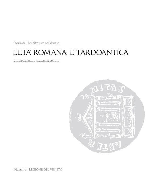 Storia dell'architettura nel Veneto. L'età romana e tardoantica