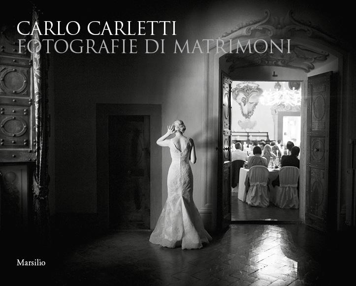 Carlo Carletti. Fotografie di matrimoni