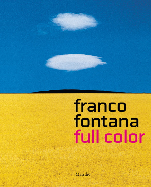 Franco Fontana. Full color