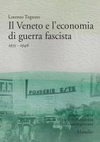 Il Veneto e l'economia di guerra fascista