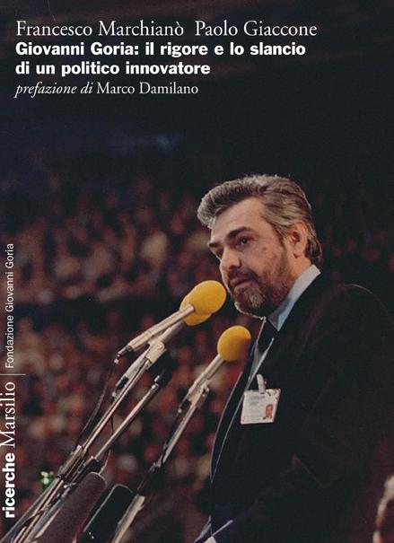 Giovanni Goria: il rigore e lo slancio di un politico innovatore