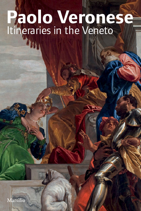 Paolo Veronese. Itineraries in the Veneto