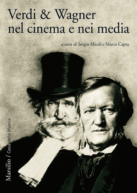Verdi e Wagner nel cinema e nei media