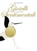Gioielli sentimentali/Sentimental Jewellery