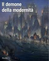 Il demone della modernità