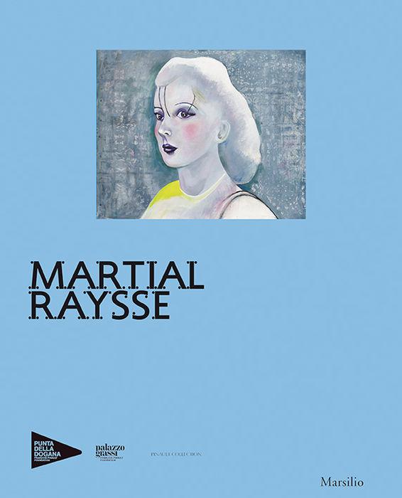 Martial Raysse (edizione francese)