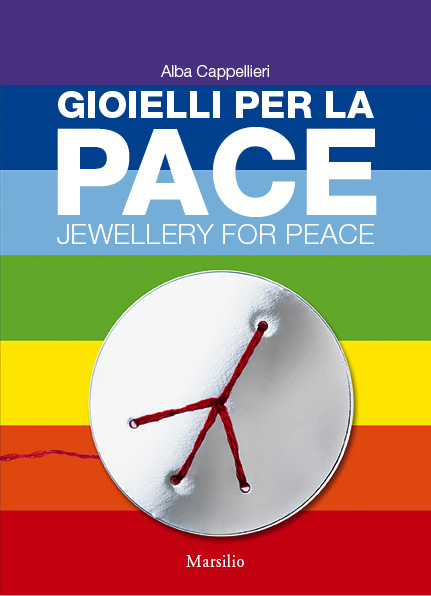 Gioielli per la pace / Jewellery for Peace