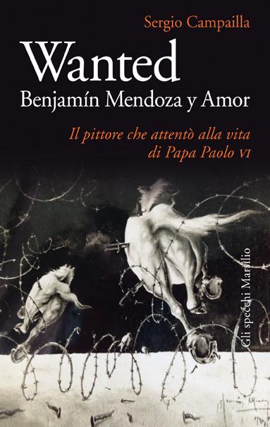 Wanted. Benjamin Mendoza y Amor