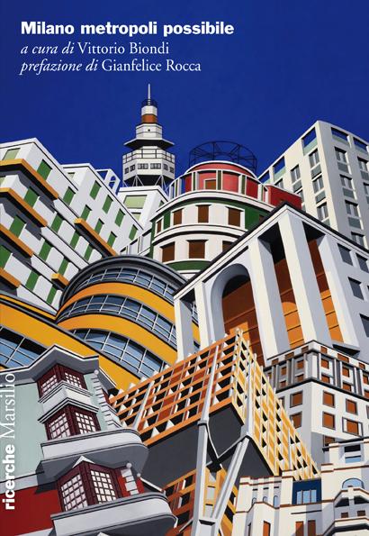 Milano metropoli possibile